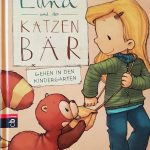 Luna und der Katzenbär – Gehen in den Kindergarten