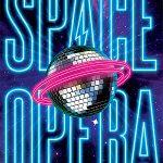 Space Opera - Der metagalaktische Grand Prix