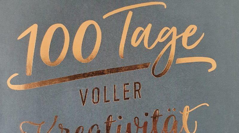 100 Tage voller Kreativität Ausschnitt