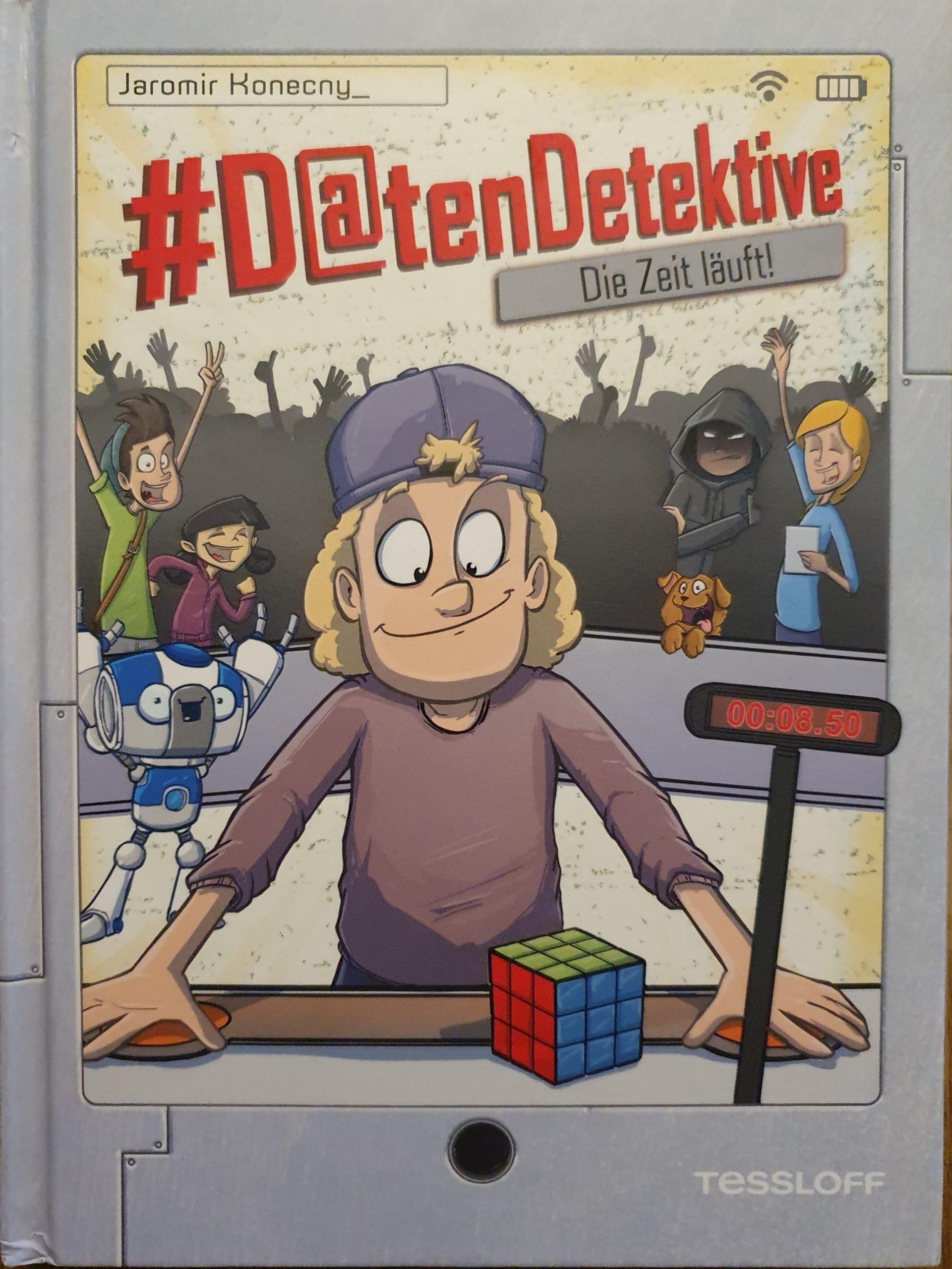 Die D@ten Detektive - Die Zeit läuft